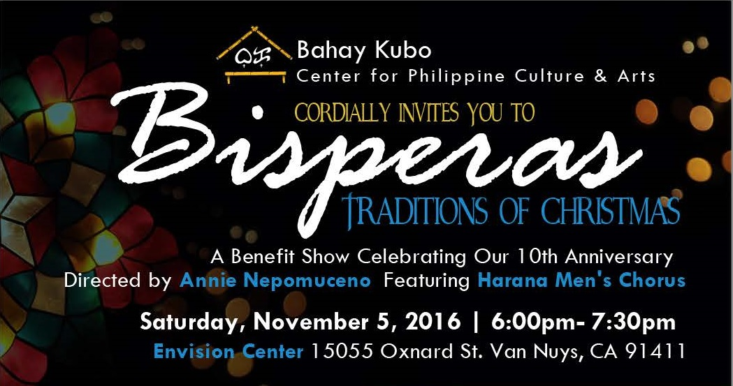Bahay Kubo Center Presents Our 10th Anniversary: Bisperas, Traditions of Christmas 2016